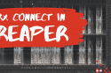 RX Connect in Reaper? Here's how to do it! | Reaper for Podcasting