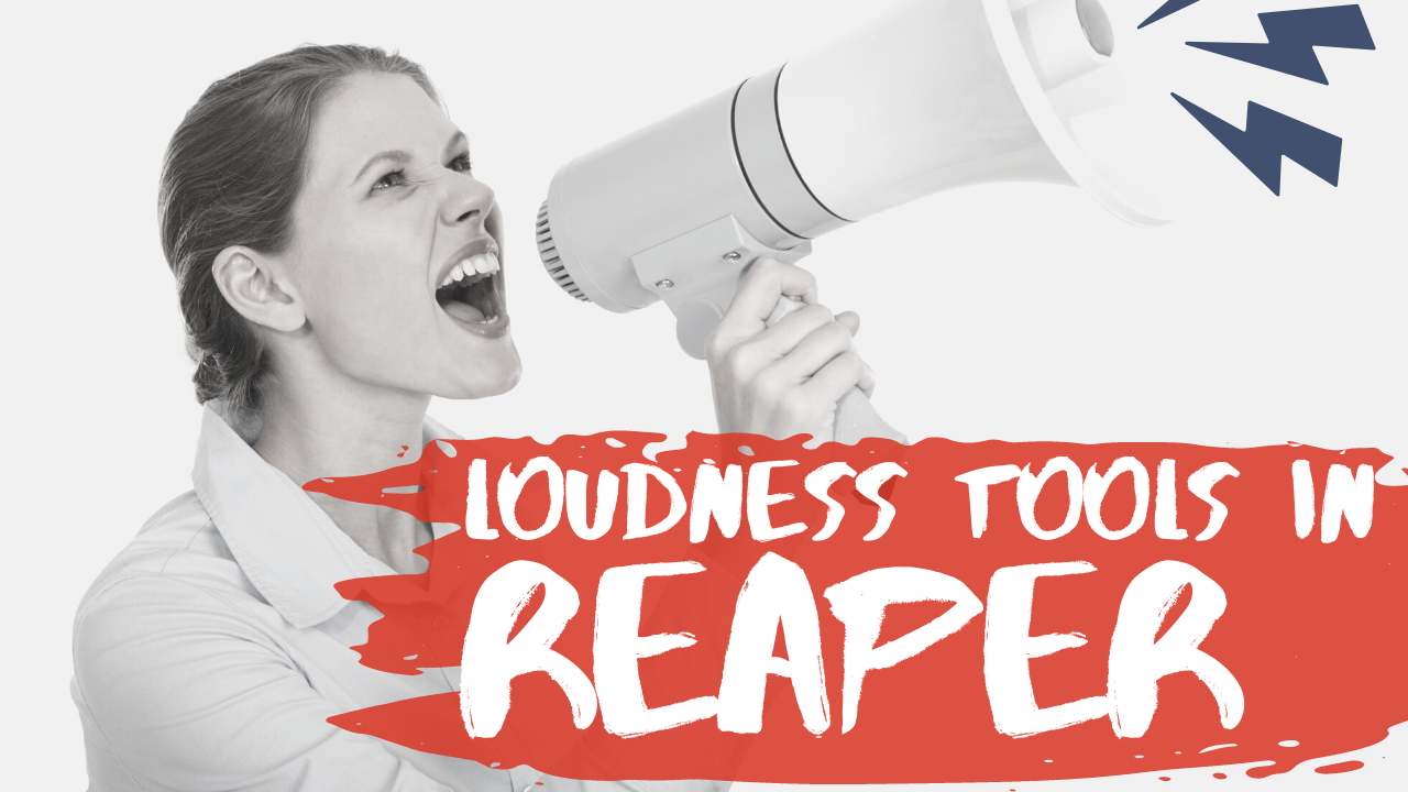New Loudness Tool in Reaper